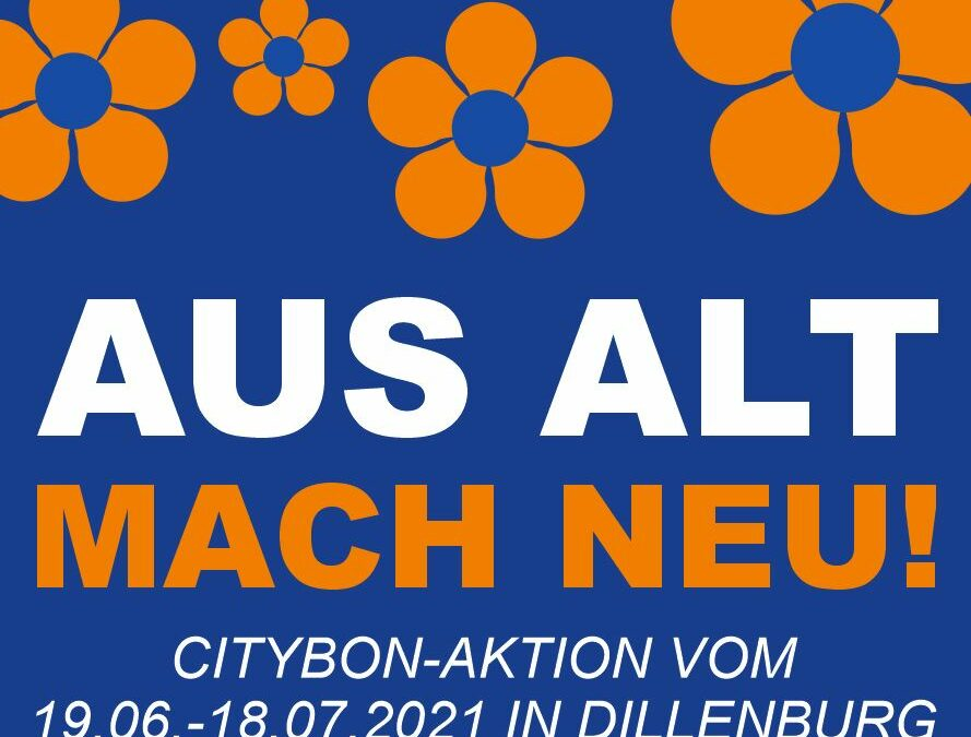 Aus Alt mach Neu! Citybon-Aktion vom 19.06.-18.07.2021